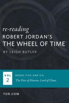 Wheel of Time Reread: Books 5-6 - Leigh Butler