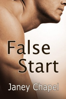 False Start - Janey Chapel