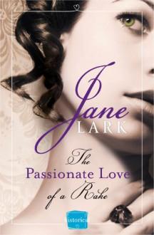 The Passionate Love of a Rake - Jane Lark