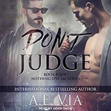 Don't Judge - A.E. Via,Aiden Snow