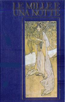 Le mille e una notte, volume 1 - Anonymous Anonymous, Antoine Galland, Valentina Valente