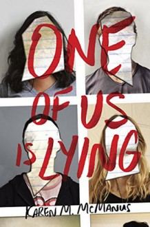 One of Us Is Lying - Karen M. McManus