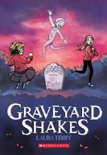 Graveyard Shakes - Laura Terry