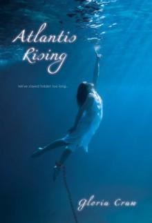 Atlantis Rising - Gloria Craw