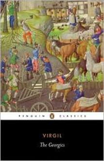 The Georgics - Virgil, L.P. Wilkinson, Betty Radice