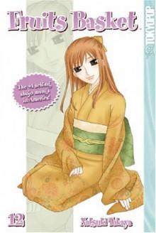 Fruits Basket, Volume 12 - Natsuki Takaya