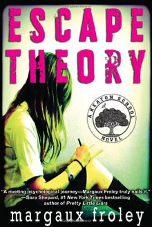 Escape Theory - Margaux Froley