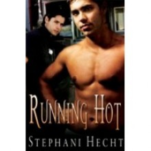 Running Hot - Stephani Hecht