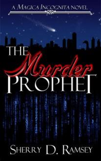 The Murder Prophet - Sherry D. Ramsey