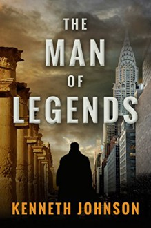 The Man of Legends - Kenneth Johnson