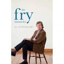 The Fry Chronicles: A Memoir by Fry, Stephen (2010) Audio CD - Stephen Fry