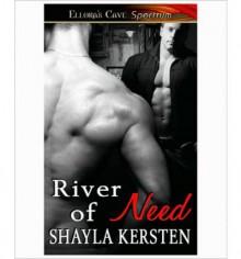 River of Need - Shayla Kersten