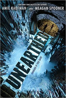 Unearthed - Amie Kaufman,Meagan Spooner