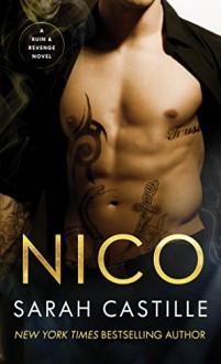 Nico: A Mafia Romance (Ruin & Revenge) - Sarah Castille