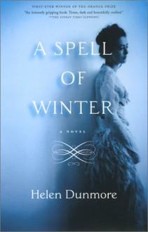 A Spell of Winter - Helen Dunmore, Janet Maw