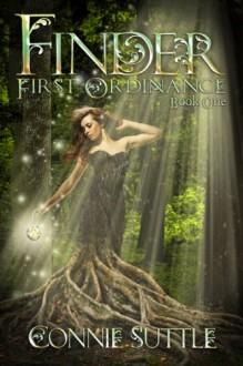 Finder: First Ordinance, Book One - Connie Suttle