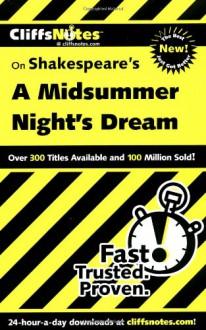 Cliffs Notes on Shakespeare's A Midsummer Night's Dream - Karin Jacobson