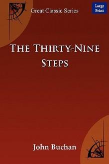 The Thirty-Nine Steps - John Buchan