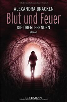 Blut und Feuer - Alexandra Bracken