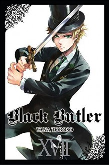 Black Butler, Vol. 17 - Tomo Kimura,Yana Toboso
