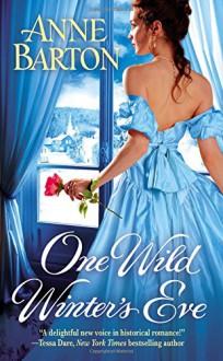 One Wild Winter's Eve - Anne Barton