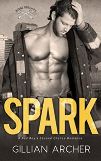 Spark (Burns Brothers #3) - Gillian Archer