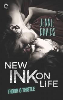 New Ink on Life - Jennie Davids