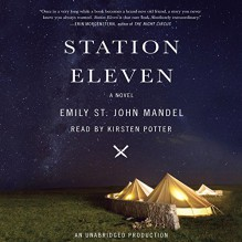 Station Eleven - Emily St. John Mandel,Kirsten Potter