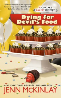Dying for Devil's Food - Jenn McKinlay