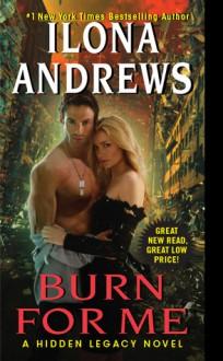 Burn for Me - Ilona Andrews
