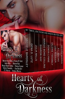 Hearts Of Darkness (Boxset) - Michele Bardsley, Gena D. Lutz, Julia Mills, Sharon Kay, Margo Bond Collins, Donya Lynne, Valerie Twombly, Lisa Kessler, P.T. Macias, Regina Morris