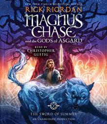 Magnus Chase and the Gods of Asgard, Book One: The Sword of Summer (Rick Riordan's Norse Mythology) - Christopher Guetig,Rick Riordan