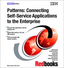 Patterns: Connecting Self Service Applications To The Enterprise - IBM Redbooks
