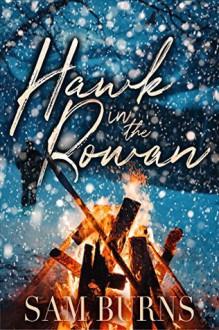 Hawk In The Rowan - Sam Burns