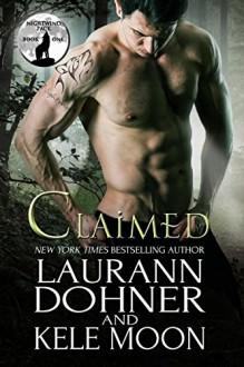 Claimed (Nightwind Pack Book 1) - Kele Moon,Laurann Dohner