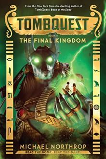 The Final Kingdom (TombQuest, Book 5) - Michael Northrop