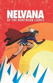 Nelvana of the Northern Lights - Adrian Dingle