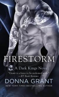 Firestorm: A Dragon Romance (Dark Kings) - Donna Grant