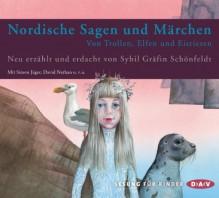 Nordische Sagen und Märchen: Von Trollen, Elfen und Eisriesen (Ungekürzte Lesung mit Musik, 3 CDs) - Sybil Schönfeldt, Cathlen Gawlich