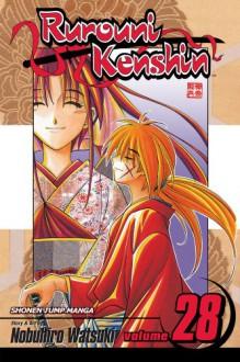 Rurouni Kenshin, Volume 28 - Nobuhiro Watsuki
