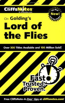 Golding's Lord of the Flies (Cliffs Notes) - Maureen Kelly, CliffsNotes, William Golding