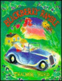 Blackberry Ramble - Edith Thacher Hurd