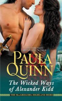 The Wicked Ways of Alexander Kidd - Paula Quinn