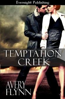 Temptation Creek - Avery Flynn