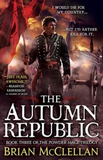 The Autumn Republic - Brian McClellan