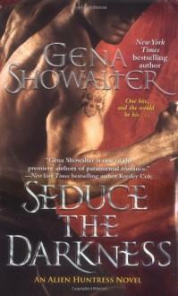 Seduce the Darkness - Gena Showalter