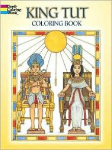 King Tut Coloring Book - Patricia Wynne