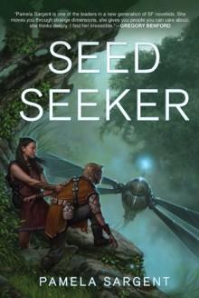 Seed Seeker - Pamela Sargent