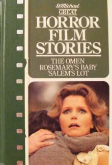 Great Horror Film Stories, The Omen, Rosemary's Baby, Salem's Lot - David Seltzer, Stephen King