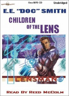 Children of the Lens (The Lensman Series, #6) - Reed McColm